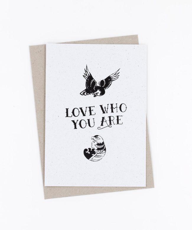 Siebdruck Grußkarte Tattoo · Love Who You Are